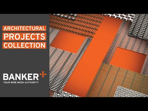 Banker Wire Architectural Projects Collection - Wire Mesh