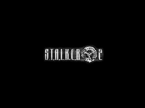 S.T.A.L.K.E.R. 2 - Тизер, Трейлер(Teaser, Trailer)