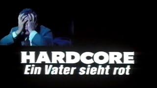 HARDCORE - EIN VATER SIEHT ROT - Trailer (1979, Deutsch/German)