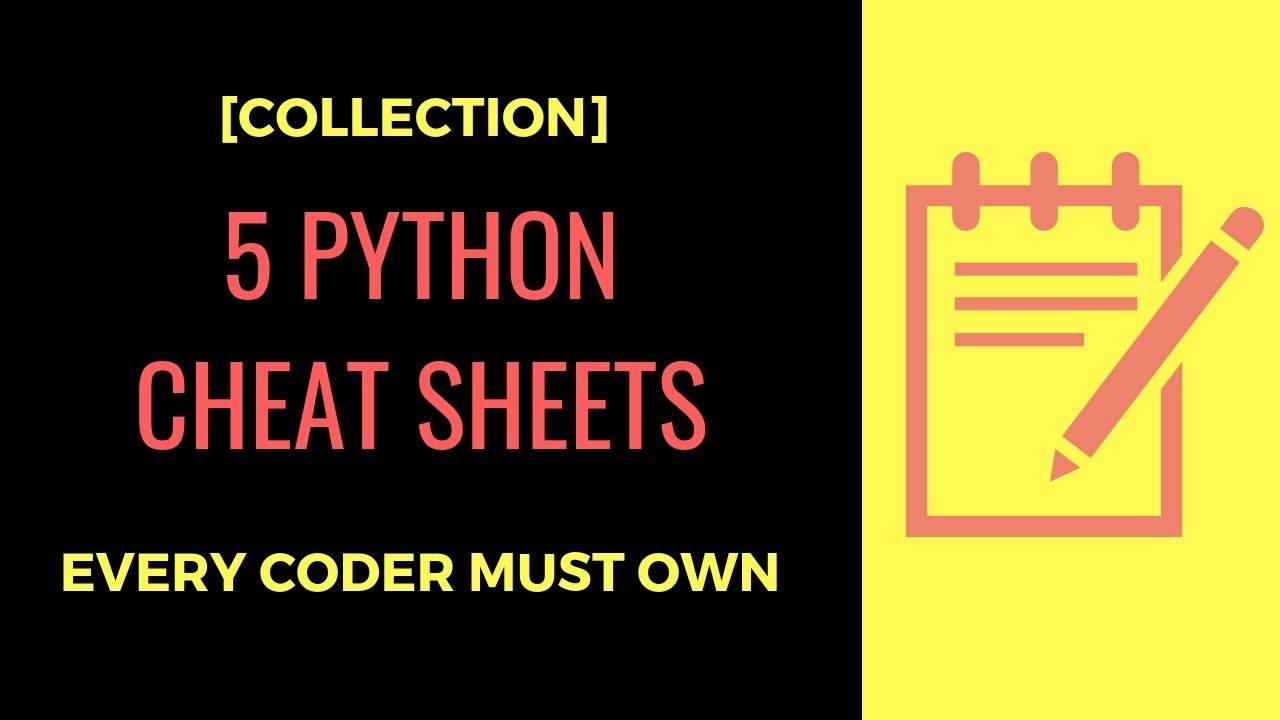 Collection] 5 Python Cheat Sheets Every Python Coder Must