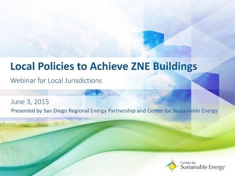 WEBINAR: June 3, 2015 - Local Policies to Achieve Zero Net Energy Buildings