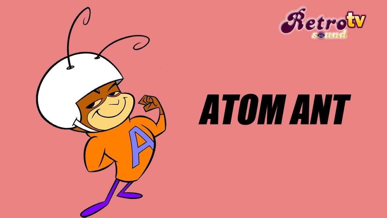 Intro La Hormiga Atómica Atom Ant 1965 1968 Youtube