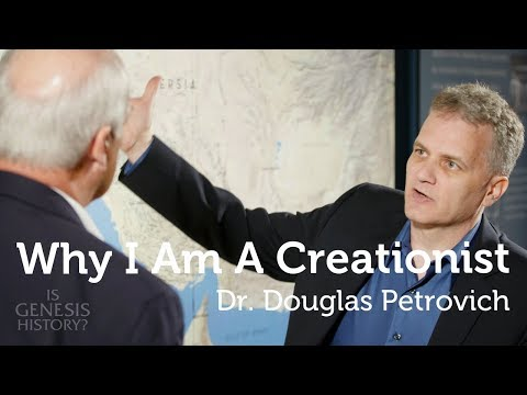 Why I am a Creationist - Dr. Douglas Petrovich, Archeologist