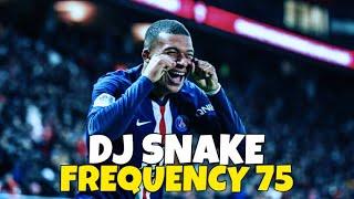 Kylian Mbappé ● DJ Snake - Frequency 75 ● Skills & Goals 2020