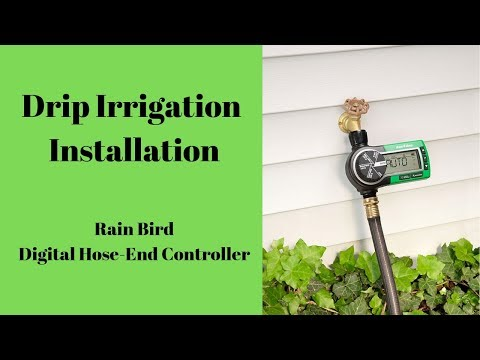 Drip Irrigation Installation // Rain Bird Digital Hose-End Controller