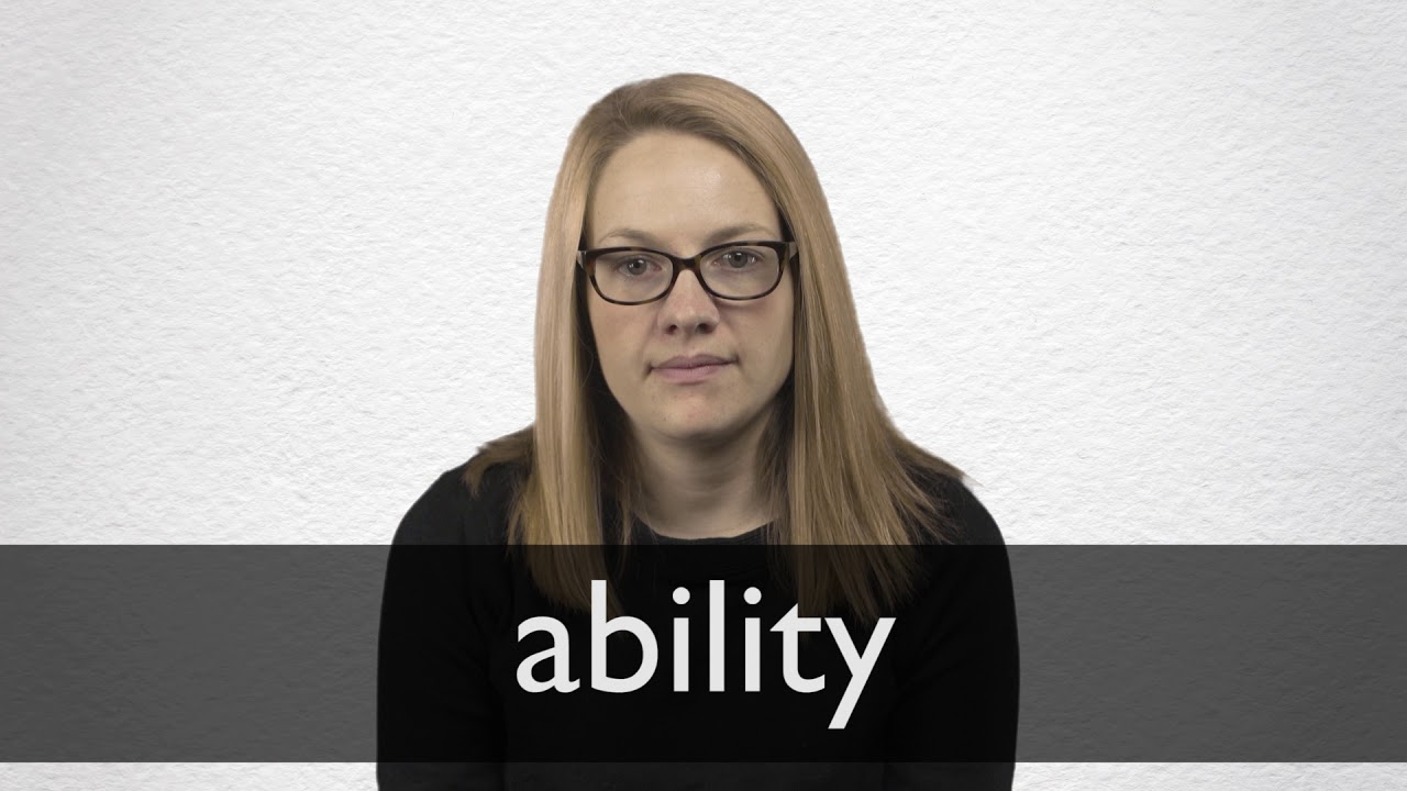 How to pronounce ABILITY in British English