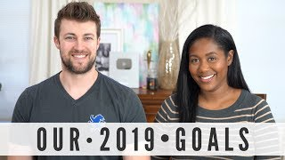 Our 2019 Goals Planning & Motivation- How to Change Your Life Series