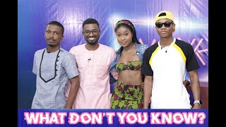 What Don't You Know? Clemento Suarez Vs Efia Odo Vs Kidi