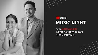 Hearts on Fire: Juris and Jed Media Con | YouTube Music Night