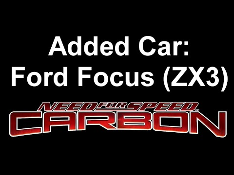 NFS Carbon - Added Car - 1998 Ford Focus (ZX3)