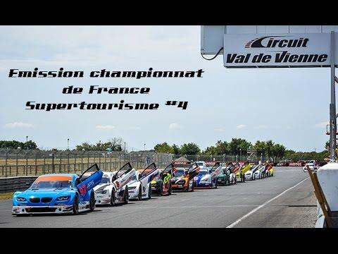 Emission championnat de France Supertourisme #4 - Val de Vienne Feat. Yvan Muller