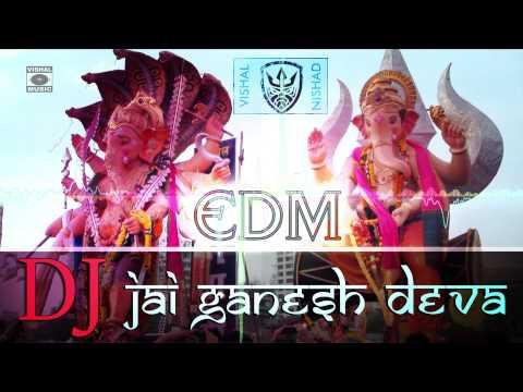 Jai Ganesh Deva - DJ - EDM(Electronic...