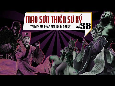 Mao Sơn Thiên Sư Ký - Tập 38 : Kim Tằm Cổ Vương   Truyện Ma Pháp Sư Dài Kỳ   Quàng A Tũn  #QAT