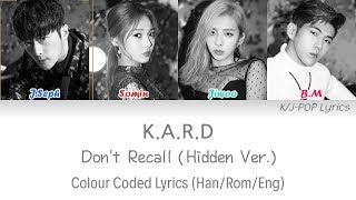 KARD (카드) - Don't Recall (Hidden Version) Colour Coded Lyrics (Han/Rom/Eng)