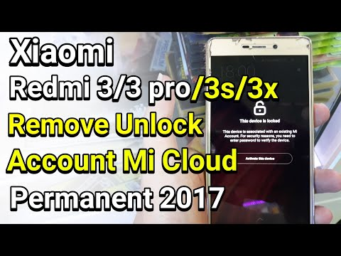 xiaomi-redmi-3-/-3pro-/-3s-/-3x-remove-unlock-account-mi-cloud-permanent-work-100%
