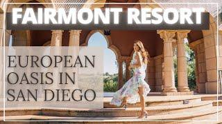 FAIRMONT GRAND DEL MAR RESORT- EUROPEAN OASIS IN SAN DIEGO