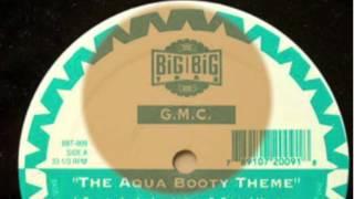 "G.M.C. - ""The Aqua Booty Theme"" (Under Water Dub)"
