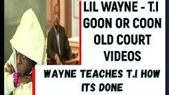 GOON OR COON HIP HOP NEWS REPORT OF T I & LIL WAYNE IN COURT FBI KODAK BLACK TI NIPSEY RAP BEEF