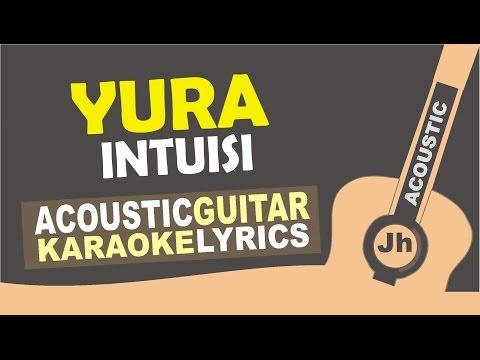 Yura Yunita - Intuisi (Acoustic Karaoke Instrumental)