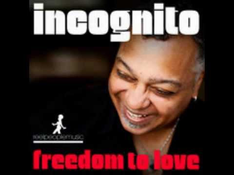 Incognito   Freedom To Love Atjazz Remix