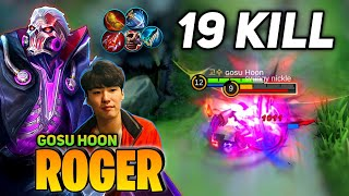 19 KILL! Roger Super Aggressive Gameplay [Top Global Roger] By Gosu Hoon- Mobile Legend