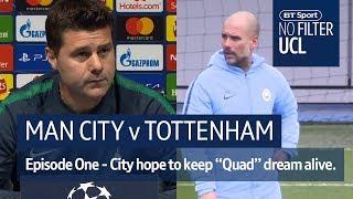 Man City vs Tottenham | Guardiola, John Stones, Pochettino | No Filter UCL