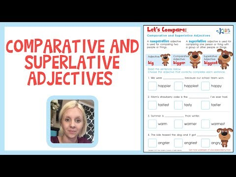 Comparative and Superlative Adjectives | Grammar Worksheets | Kids Academy