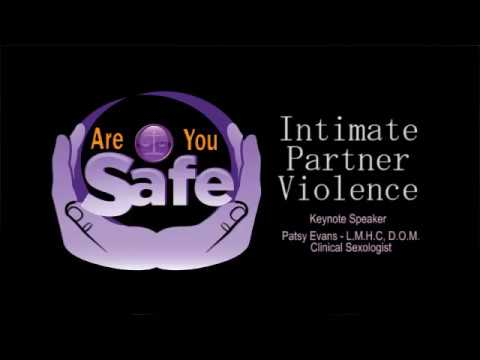 Intimate Partner Violence - Dr Patsy Evans - Mental Health Counselors and Clinical Sexologist