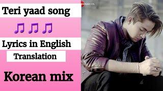 (English  lyrics)- Teri yaad aane lagi hai official song lyrics in English translation