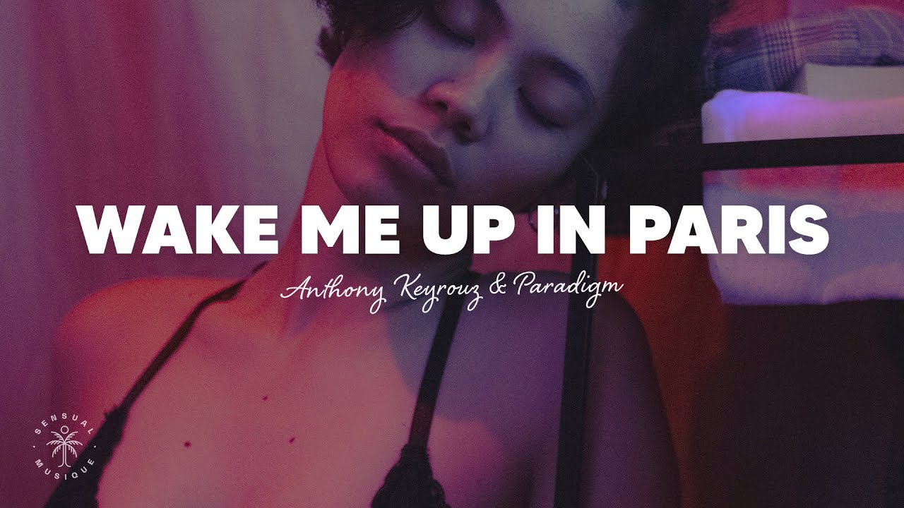 Paradigm - Wake Me Up In Paris