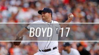 Matthew Boyd - Detroit Tigers - 2017 Highlight Mix
