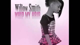 Willow Smith - Whip My Hair (Official Instrumental)
