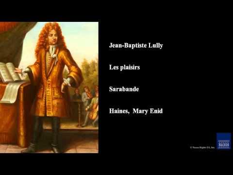 Jean baptiste lully les plaisirs sarabande