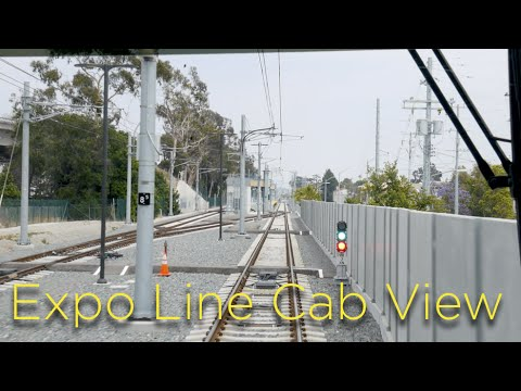Expo Line Cab View: Santa Monica to Culver City (Phase 2)