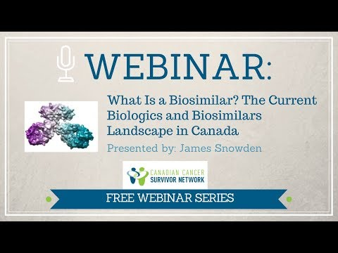 WEBINAR: What Is a Biosimilar? The Current Biologics and Biosimilars Landscape in Canada