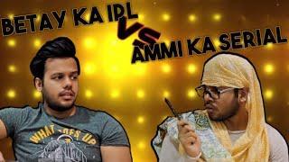 BETAY KA IPL VS AMMI KA SERIAL || Hyderabad Diaries