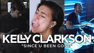KELLY CLARKSON – Since U Been Gone (Cover by Lauren Babic, Lee Albrecht & Cameron Carbone)