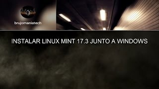 Instalar Linux Mint 17.3 junto a WINDOWS