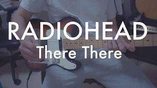 Radiohead - There There (Jonny Part)