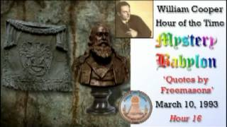 Bill Cooper, Mystery Babylon - Hour 16 - Quotes by Freemasons.