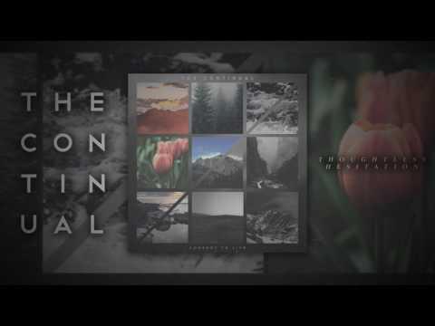 The Continual - Consent To Live (FULL ALBUM)