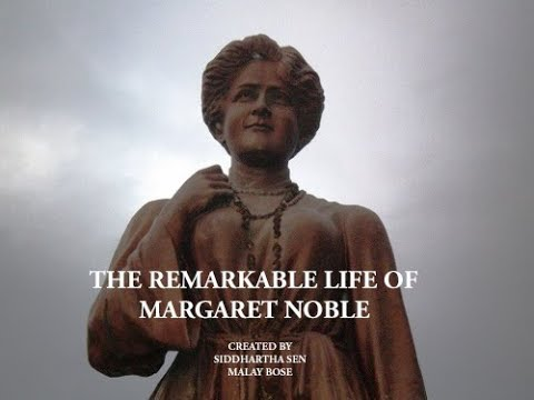 The Remarkable life of Margaret Noble - Sister Nivedita