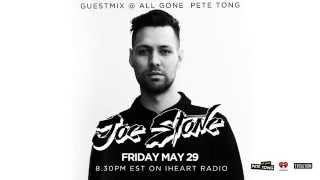 Joe Stone - Guest Mix - All Gone Pete Tong