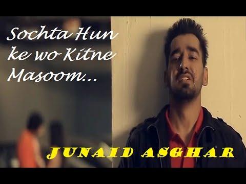 Sochta Hun Ke Wo Kitne Masoom The (Remix) | By Junaid Asghar