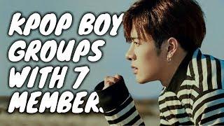 [1999 - 2017] KPop Boy Groups With 7 Members