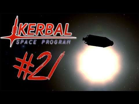 KERBAL SPACE PROGRAM 21 | FLYING INTO THE SUN