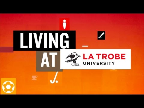 Living at La Trobe