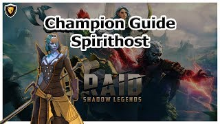 RAID Shadow Legends - Spirithost Champion Guide