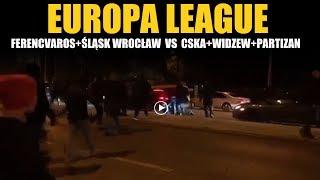EUROPA LEAGUE: Ferenvacaros + Śląsk Wrocław VS CSKA + Widzew + Partizan