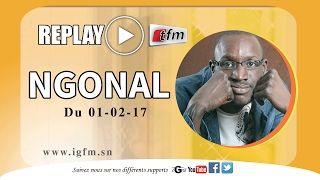REPLAY - Ngonal - Invité : BIRIMA - 01 fevrier 2017